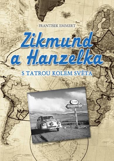 Zikmund a Hanzelka s Tatrou kolem světa